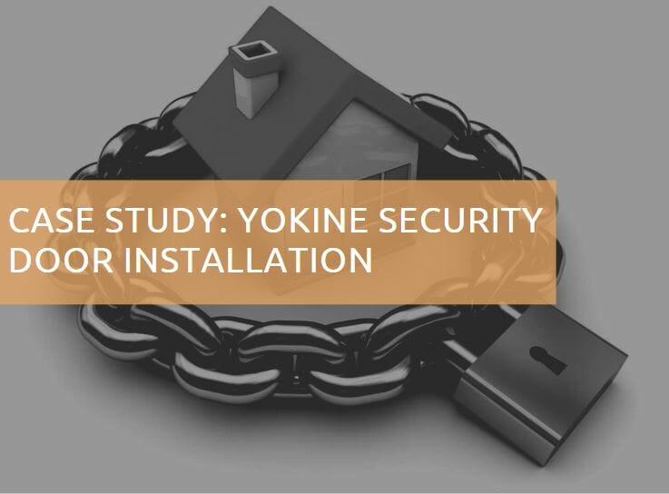 Yokine Security Door Installation